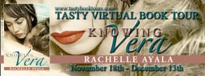 Knowing Vera Rachelle Ayala