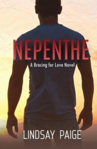 Nepenthe (Bracing for Love #2) by Lindsay Paige