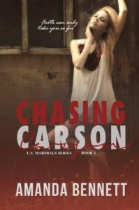 Chasing Carson (US Marshal Series #2) by Amanda Bennett