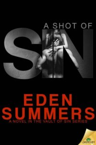 A Shot of Sin Eden Summers