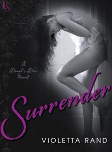 Surrender (Devil's Den #1) by Violetta Rand