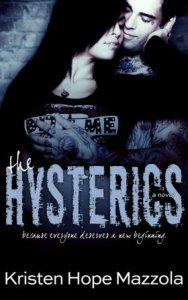 The Hysterics by Kristen Hope Mazzola