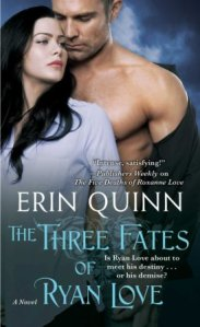 The Three Fates of Ryan Love (Beyond #2) by Erin Quinn