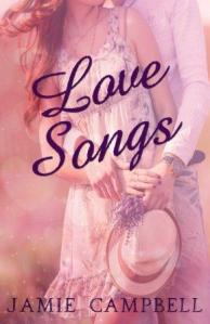 Love Songs by Jamie Campbell