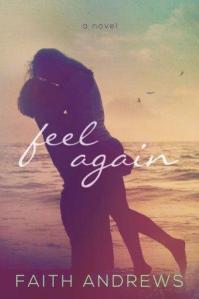 feel again faith