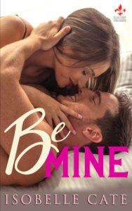 Be Mine by Isobelle Cate