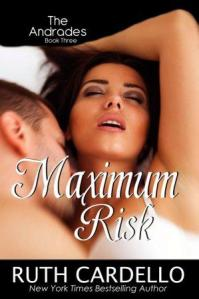 Maximum Risk (The Andrades #3) by Ruth Cardello