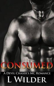 Consumed (Devil Chaser's MC #4) by L. Wilder