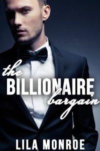 Billionaire Bargain by Lila Monroe