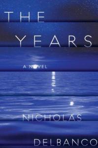 The Years Nicholas Delbanco