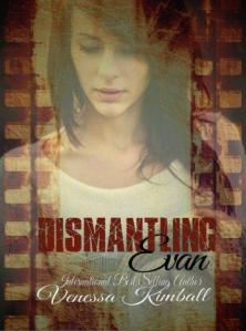 Dismantling Evan by Venessa Kimball