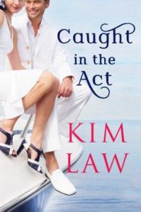 Caught in the Act (The Davenports #2) by Kim Law