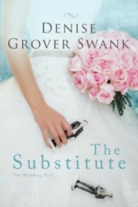 The Substitute (The Wedding Pact #1) by Denise Grover Swank