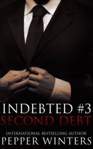 Second Debt (Indebted #3) by Pepper Winters