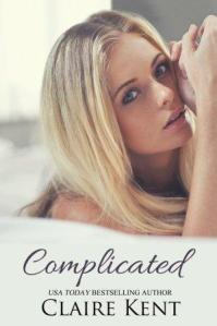 Complicated by Claire Kent