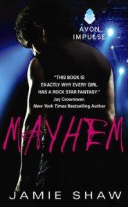 Mayhem (Mayhem #1) by Jamie Shaw