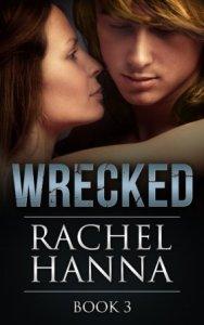 Wrecked Rachel Hanna