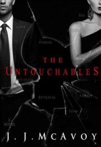 The Untouchables (Ruthless People #2) by J.J. McAvoy