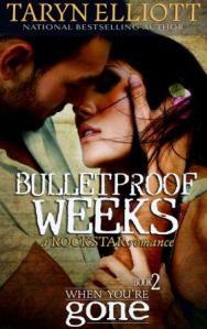 Bulletproof Weeks Taryn Elliott