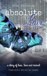 Absolute Love (Absolute Series #1) by Erin Everleigh
