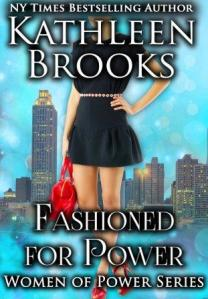 Fashioned for Power (Women of Power #3) by Kathleen Brooks