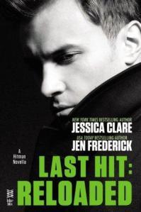 Last Hit: Reloaded (Hitman #2.5) by Jessica Clare, Jen Frederick