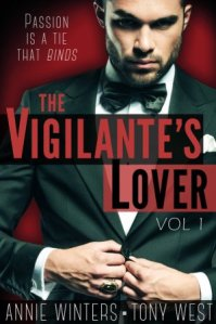 The Vigilante's Lover by Annie Winters and Tony West