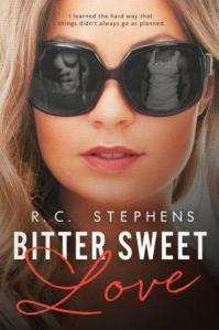 Bitter Sweet Love (Twisted #1) by R.C. Stephens