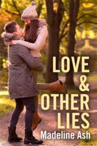 Love and Other Lies: Destiny Romance by Madeline Ash