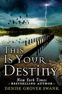 This Is Your Destiny (A Curse Keepers Secret #3) by Denise Grover Swank