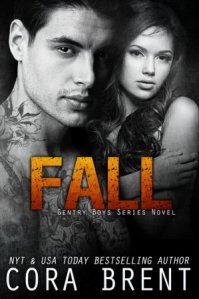 Fall (Gentry Boys #4) by Cora Brent