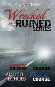 The Wrecked and Ruined Series Box Set by Aly Martinez