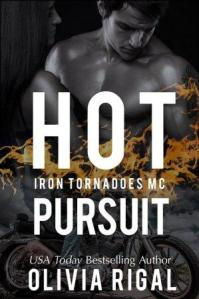 Hot Pursuit: An Iron Tornadoes MC Romance by Olivia Rigal