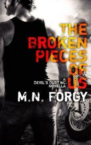 The Broken Pieces Of Us (The Devil's Dust #2.5) by M.N. Forgy