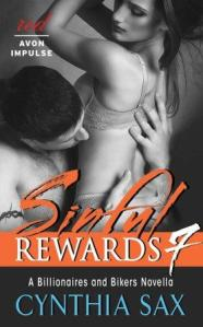 Sinful Rewards 7: A Billionaires and Bikers Novella by Cynthia Sax