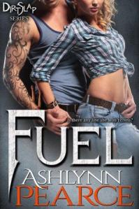 FUEL (DirtSlap Series #1) by Ashlynne Pearce