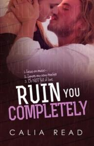 ruin you completely
