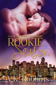 Rookie Season (Love in the Ballpark #1) V.K. Robbins
