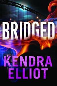 Bridged (Callahan & McLane Book 2) by Kendra Elliot