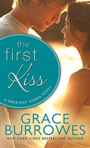 The First Kiss (Sweetest Kisses #2) by Grace Burrowes