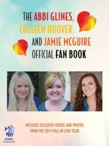 he Abbi Glines, Colleen Hoover, and Jamie McGuire Official Fan Book