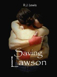 Saving Lawson (Loving Lawson #2) by R.J. Lewis