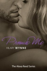 Promise Me (Alexa Reed #3) by Hilary Wynne