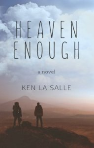 Heaven Enough by Ken La Salle