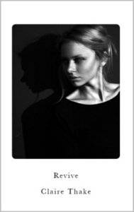 Revive (The Revival Series #1) by Claire Thake