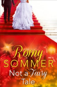 Not a Fairy Tale by Romy Sommer