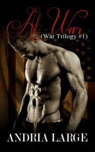 At War (War Trilogy #1) by Andria Large