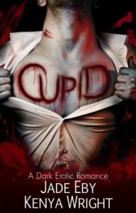 Cupid by Jade Eby and Kenya Wright