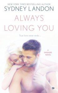 Always Loving You (Danvers #6) by Sydney Landon