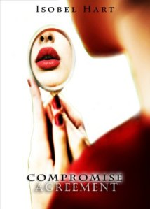 Compromise Agreement by Isobel Hart